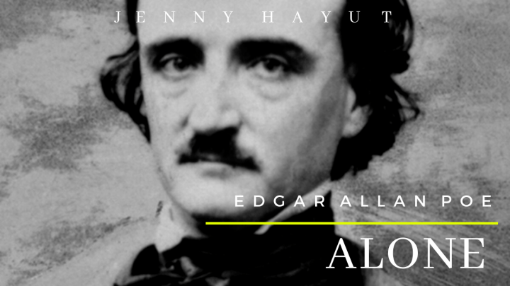 Alone: Edgar Allan Poe -a spoken word poem