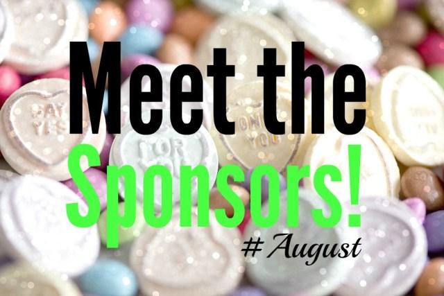 Meet the Sponsors August