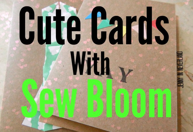 Cute Cards With Sew Bloom