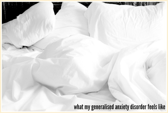 what-my-generalised-anxiety-disorder-feels-like