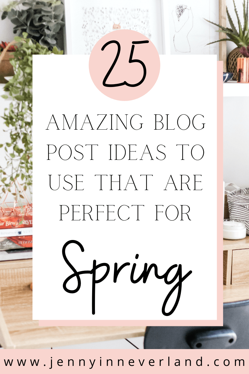 Spring Blog Ideas