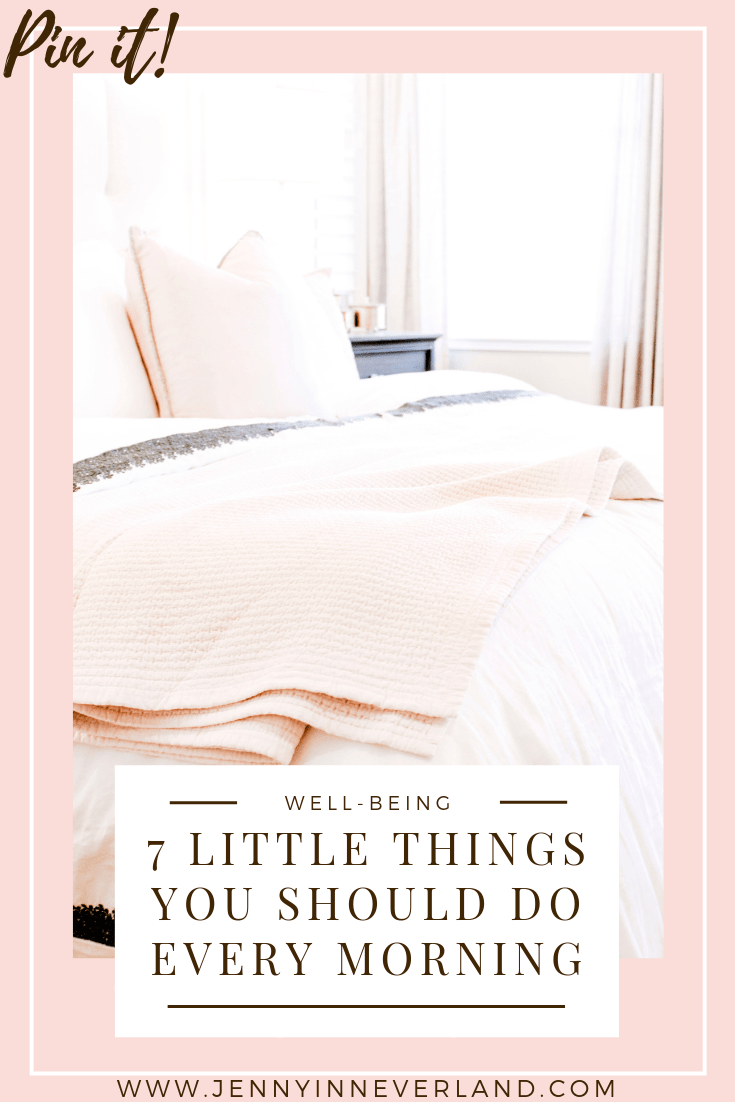 Little Things You Should Do Every Morning