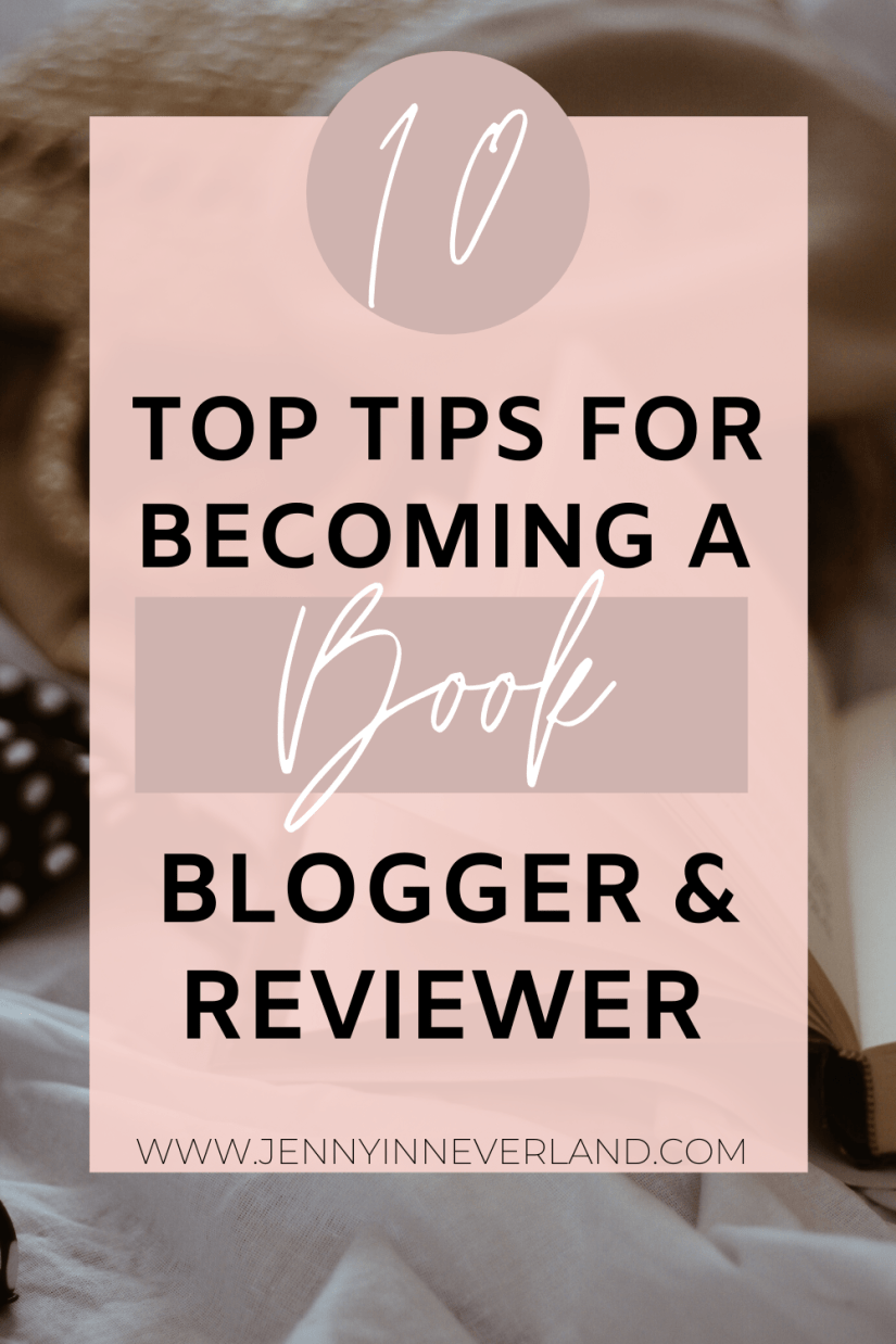 Pinterest Image that says top tips for becoming a book reviewer and blogger