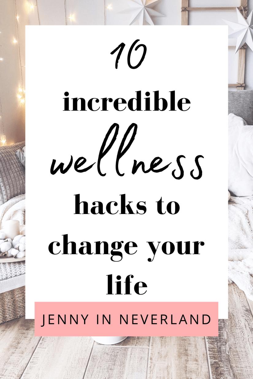 wellness hacks