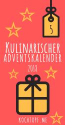 Kulinarischer Adventskalender 2018 - Tuerchen 5