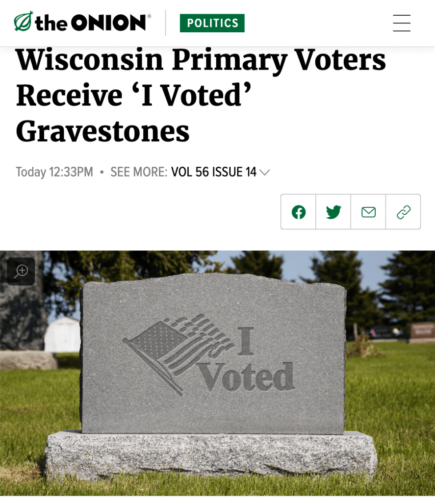 "The Onion article screenshot: ""Wisconsin Primary Voters Receive 'I Voted' Gravestones"""