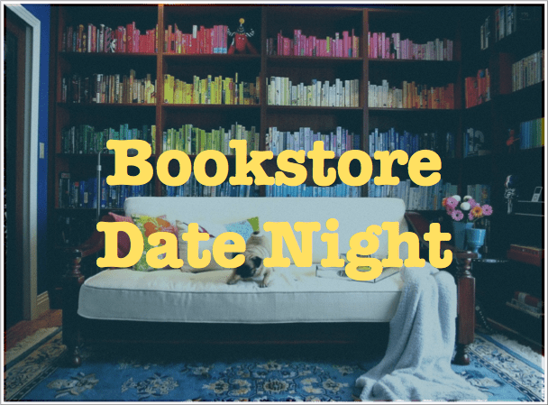 Bookstore Date Night