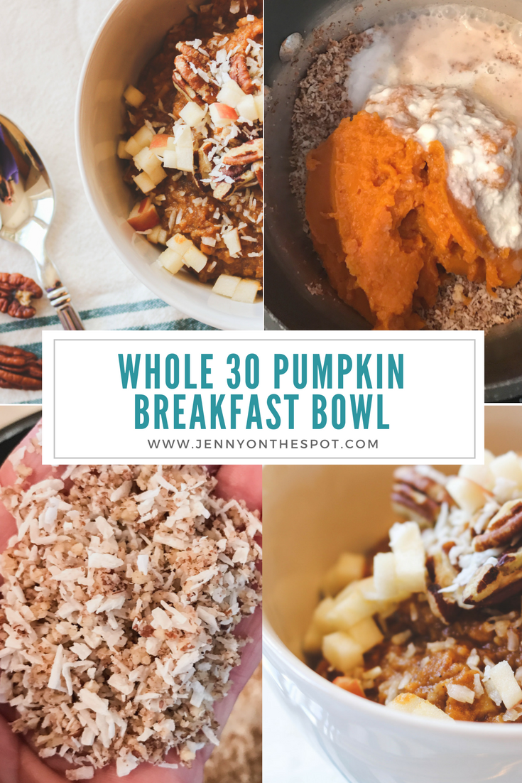 Whole30 Warm Pumpkin Breakfast Bowl