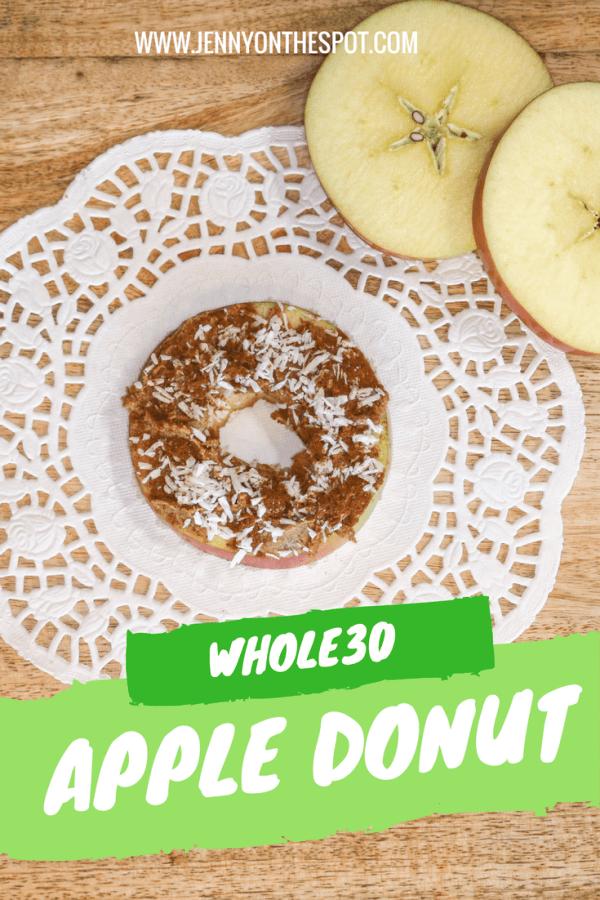 Enjoy a Whole30 Apple Donut   Jenny On The Spot