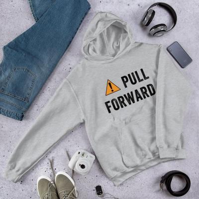 Pull Forward Hoodie