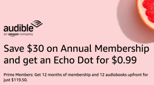 Audible Annual Membership and Echo Dot Prime Day Deal