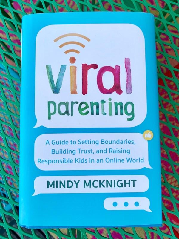 Viral Parenting - Mindy McKnight