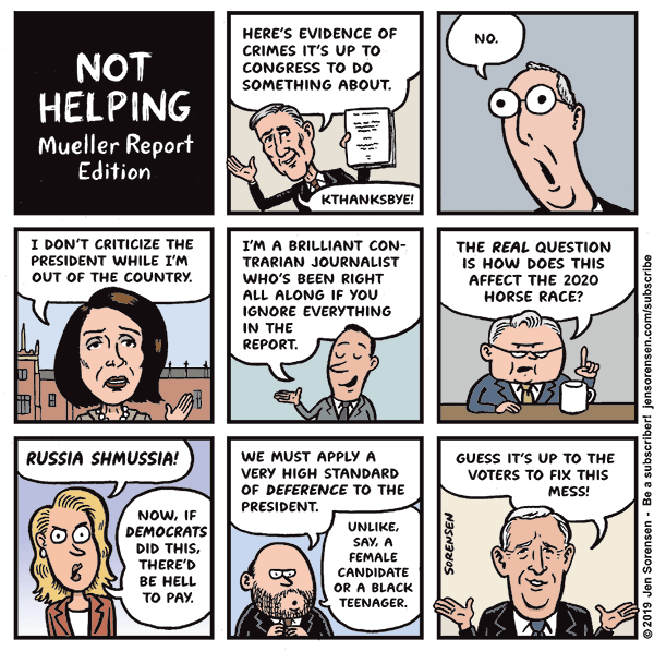 Not Helping, Mueller Report Edition