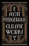 F. Scott Fitzgerald Classic Works: Barnes & Noble Collectible Editions Hardcover – 2018  by F. Scott Fitzgerald  (Author)