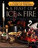 A Feast of Ice and Fire: The Official Game of Thrones Companion