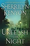 Unleash the Night (Dark-Hunter Novels) Hardcover – November 28, 2017  by Sherrilyn Kenyon  (Author)