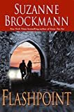 Flashpoint (Troubleshooters Book 7) Kindle Edition  by Suzanne Brockmann  (Author)