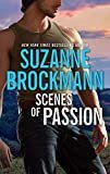 Scenes of Passion Kindle Edition  by Suzanne Brockmann  (Author)