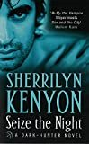 Seize the Night (Dark-Hunter, Book 7) Paperback  by Sherrilyn Kenyon  (Author)