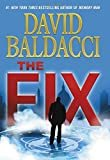 The Fix (Memory Man series) Hardcover – April 18, 2017  by David Baldacci  (Author)