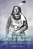 Standing Bear's Quest for Freedom: First Civil Rights Victory for Native Americans Paperback – October 12, 2019  by Lawrence A. Dwyer  (Author)