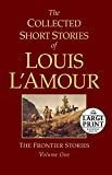 The Collected Short Stories of Louis L'Amour, Volume 1: The Frontier StoriesPaperback – January 26, 2010  byLouis L'Amour(Author)