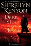 Dark Side of the Moon (Dark-Hunter, Book 10) Hardcover – May 30, 2006  by Sherrilyn Kenyon  (Author)