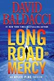 Long Road to Mercy (An Atlee Pine Thriller (1)) Hardcover – November 13, 2018  by David Baldacci  (Author)