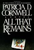 All That RemainsHardcover– August 17, 1992  byPatricia Cornwell(Author)