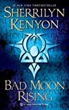 Bad Moon Rising: A Dark-Hunter Novel (Dark-Hunter Novels Book 17) Kindle Edition  by Sherrilyn Kenyon  (Author)