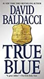 True Blue Kindle Edition  by David Baldacci  (Author)