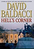Hell's Corner (Camel Club Series) Hardcover – Large Print, November 9, 2010  by David Baldacci  (Author)