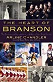 The Heart of Branson: The Entertaining Families of America's Live Music Show Capital Paperback – November 18, 2010  by Arline Chandler  (Author), Raeanne Mayor Presley (Foreword)