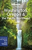Lonely Planet Washington, Oregon & the Pacific Northwest (Regional Guide) Paperback – February 18, 2020  by Lonely Planet  (Author), Becky Ohlsen (Author), &