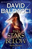 The Stars Below (Vega Jane, Book 4) Hardcover – February 26, 2019  by David Baldacci  (Author)