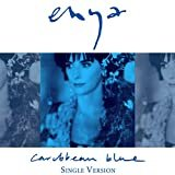 Caribbean Blue (Single Version)  Enya