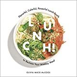 Lunch!: Flavorful, Colorful, Powerful Lunch Bowls to Reclaim Your Midday MealHardcover – September 25, 2018  byOlivia Mack McCool(Author)