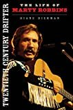 Twentieth Century Drifter: The Life of Marty Robbins (Music in American Life) Paperback – July 17, 2015  by Diane Diekman  (Author)