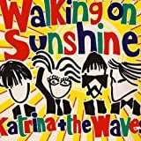 Walking On Sunshine  Katrina & The Waves