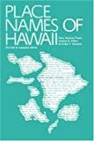Place Names of Hawaii: Revised and Expanded Edition Paperback – December 1, 1976  by Mary Kawena Pukui  (Author), & 2 more