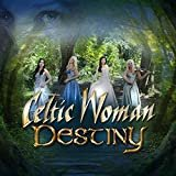 Tír na nÓg [feat. Oonagh]  Celtic Woman  From the Album Destiny