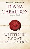 Written in My Own Heart's Blood: A Novel (Outlander, Book 8) Kindle Edition  by Diana Gabaldon  (Author)