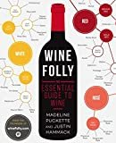 Wine Folly: The Essential Guide to WineKindle Edition  byMadeline Puckette(Author)