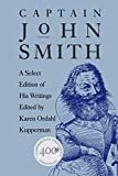 Captain John Smith: A Select Edition of His Writings (Published by the Omohundro Institute of Early American History and Culture and the University of North Carolina Press) Kindle Edition  by Karen Ordahl Kupperman (Editor)