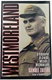Westmoreland: A Biography of General William C. Westmoreland Paperback – September 1, 1995  by Samuel Zaffiri (Author)