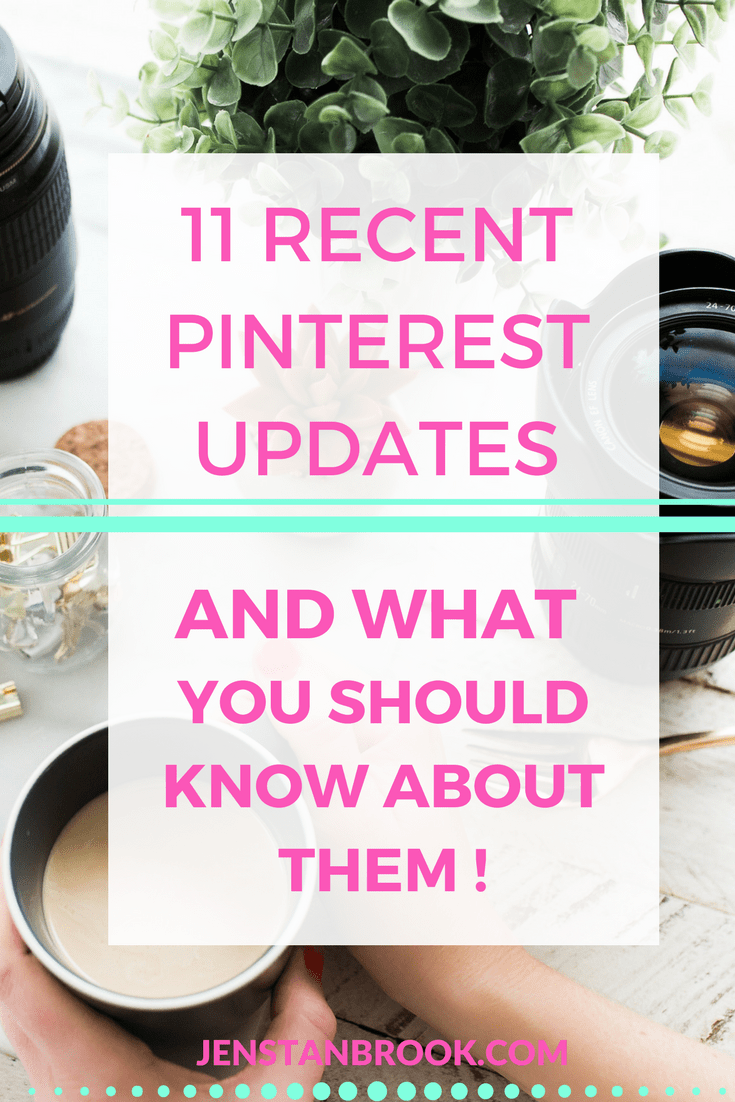 Are you up to speed with all the latest Pinterest updates? There have been quite a few! It's key to your Pinterest marketing strategy that you understand how they work and what they mean for your business and your blog. Which is your favourite? I have to say, no 10 gets my vote #pinteresttips #pinterestupdates #jenstanbrook #pinterestmarketing
