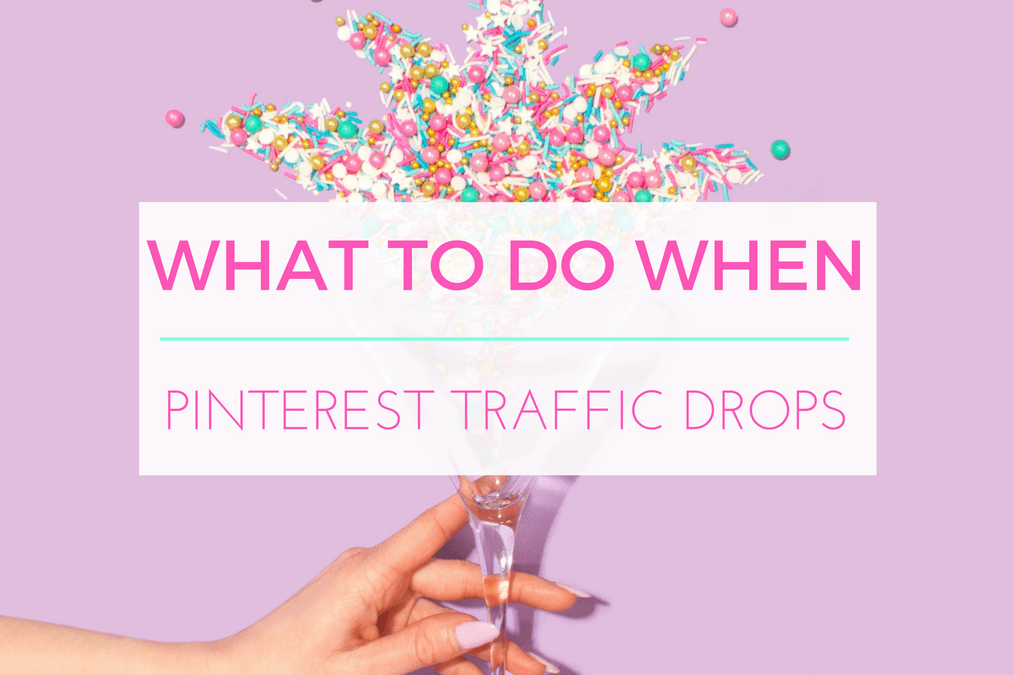 What To Do When Your Pinterest Traffic Drops