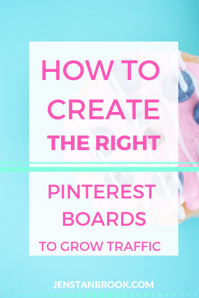 How to create the right number and type of Pinterest boards to boost your traffic, whether you're a business or blogger #jenstanbrook #pinterestmarketing #pinterestboards
