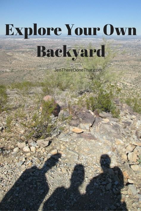 Explore Your Own Backyard