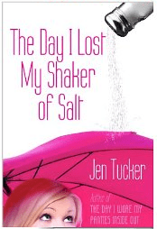 The Day I Lost My Shaker of Salt by Jen Tucker (affiliate)